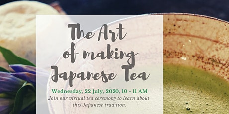 The art of making Japanese tea (Online) tickets