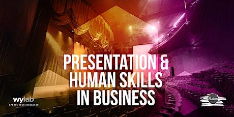 Presentation & human skills in business tickets
