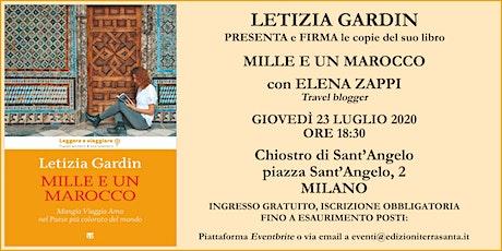 """Letizia Gardin presenta """"Mille e un Marocco"""" biglietti"""