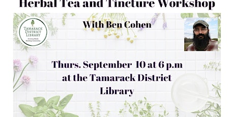 Herbal Tea And Tincture Workshop With Ben Cohen tickets