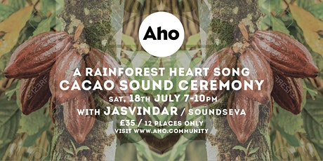 Cacao Sound Ceremony – A Rainforest Heart Song with Jasvindar tickets