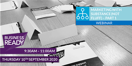 Marketing with Substance not Fluff Webinar - Part 1 tickets