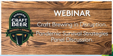 Craft Brewing in Disruption. Pandemic Survival Strategies Panel Discussion tickets