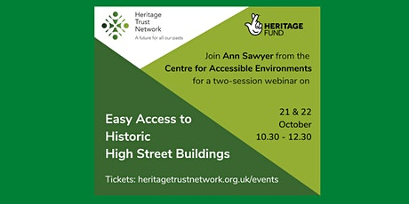 Easy Access to Historic High Street Buildings - 21 and 22 October tickets