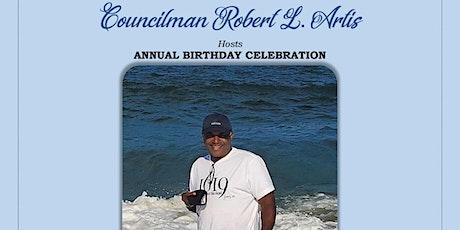 Councilman Robert L. Artis Annual Birthday Celebration tickets