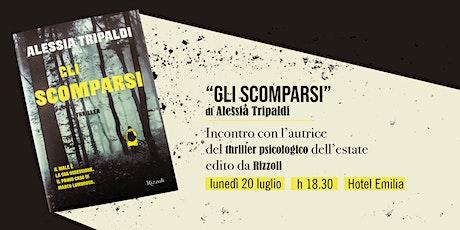GLI SCOMPARSI: incontro con l'autrice del thriller psicologico dell'estate biglietti
