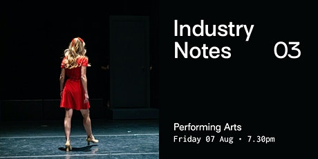 Industry Notes 03: Performing Arts tickets