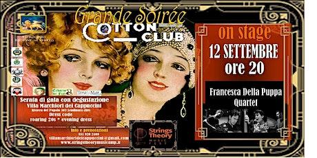 STRINGS THEORY MUSIC FEST - COTTON CLUB - Francesca Della Puppa Quartet biglietti