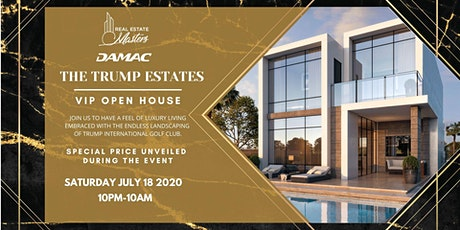 DAMAC The Trump Estate - VIP open house tickets