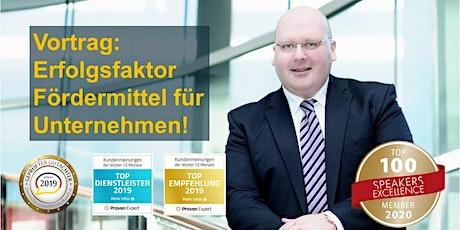 Erfolgsfaktor Fördermittel für Unternehmen - Kai Schimmelfeder online live! Tickets