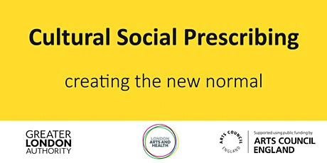 Cultural Social Prescribing – creating the new normal tickets