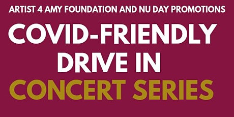 Covid Friendly Drive/Walk- In Concert Series tickets