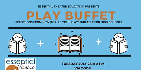 Play Buffet: Selections from New(To Us&You) Plays Suitable for High Schools Tickets