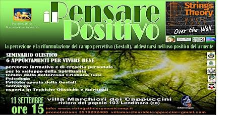 STRINGS THEORY MUSIC FEST - seminario olistico - Il Pensare Positivo biglietti