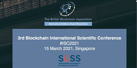 BBA's 3rd Blockchain International Scientific Conference ISC2021(Singapore) tickets