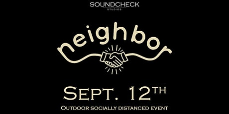 SOLD OUT - Neighbor (Night 2) tickets