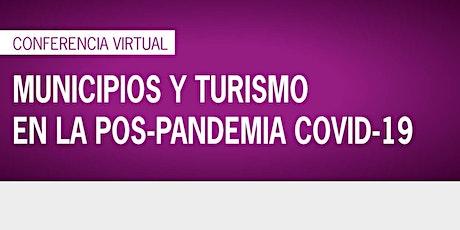 Municipios y turismo en la pospandemia COVID-19 bilhetes