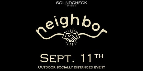 SOLD OUT - Neighbor (Night 1) tickets