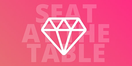 Seat At The Table Workshop - Building our Resilience as Women Leaders tickets