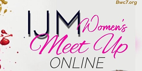 IJM Women's Meet Up - Online tickets