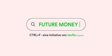 CTRL+F: #3 Future Money Tickets