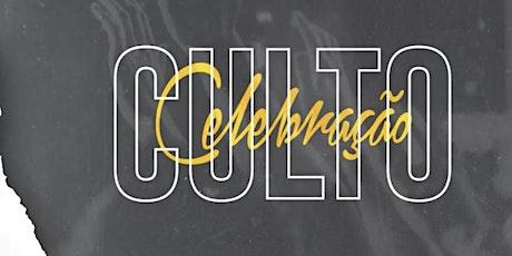 Culto Celebração ingressos