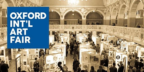 Private View VIP Oxford International Art Fair Friday 29th October 2021 tickets