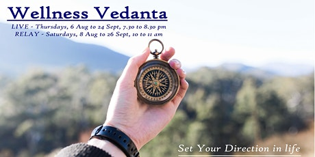 Wellness Vedanta - 8 Session Beginners Program, ONLINE tickets