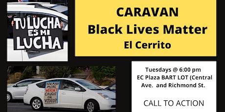 El Cerrito Caravan for Black Lives Matter tickets