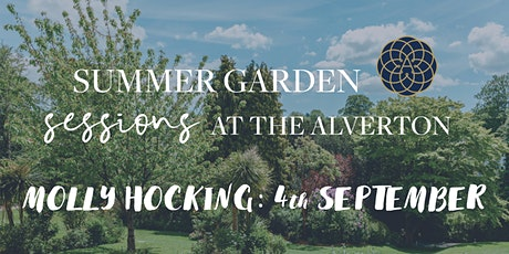 The Alverton Summer Garden Sessions: Closing Party with Molly Hocking tickets