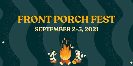 Front Porch Fest 2021 tickets