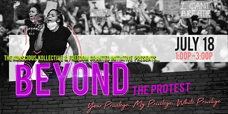 Beyond The Protest - Your Privilege, My Privilege, White Privilege tickets