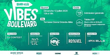 Vibes Boulevard #2 with Rossvel, MaxE, Pix:Elle (Dopamyne) & Nxt LvL billets