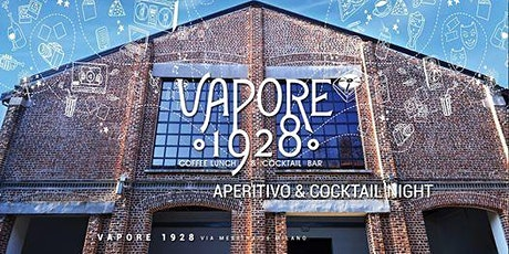Vapore1928 / Aperitivo & Cocktail Night - AmaMi Communication biglietti