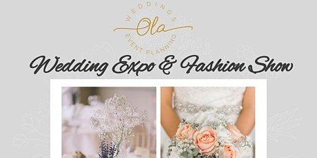 Ola Events Wedding Expo & Fashion Show tickets