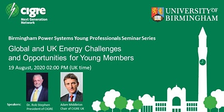 Global and UK Energy Challenges and Opportunities for Young Members tickets