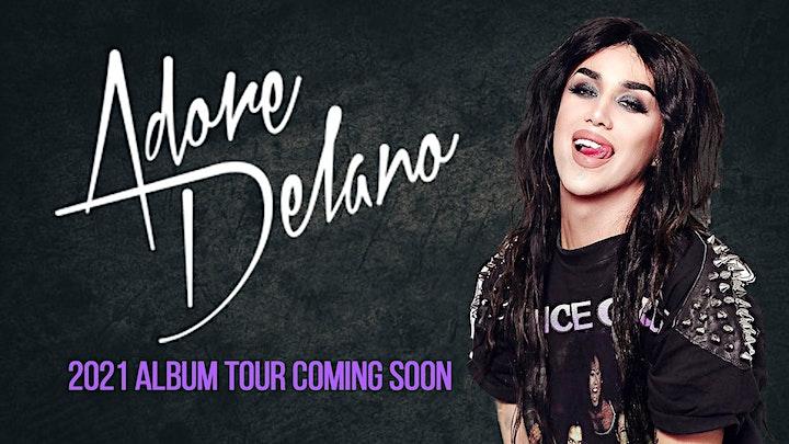 Adore Delano New Album Tour Coming 2021 - Glasgow - 14+ image