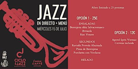 Jazz en Directo + Menú entradas