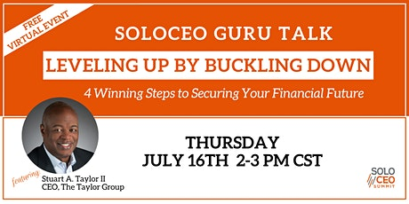 Leveling Up by Buckling Down:  4 Steps to Securing Your Financial Future tickets