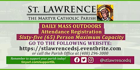 THURSDAY, July 23 @ 8:30 AM DAILY Mass Registration tickets
