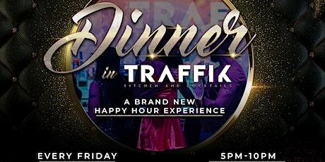 Dinner @ TRAFFIK! ATL'S #1 Dinner Party! 5-10pm! tickets