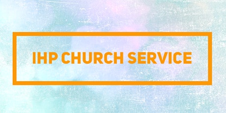 IHP Church Service tickets