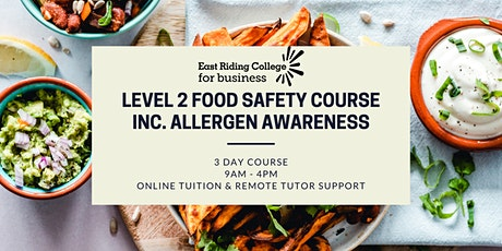 Free 3 Day Food Safety Course (Food Hygiene & Allergens) - Remote Learning tickets