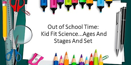 (Virtual Training) Kid Fit Science...Ages And Stages And Set tickets