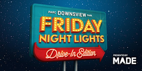 Downsview Park Friday Night Lights presented by MADE - ft. The Lego Movie 2 tickets