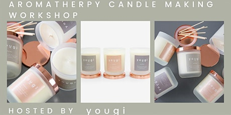 Aromatherapy Candle Making Workshop by Yougi tickets
