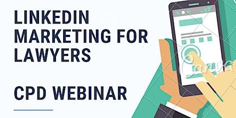 Linkedin Marketing for Lawyers - CPD webinar tickets