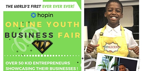 The World's FIRST Online Youth Business Fair EVER, EVER, EVER tickets