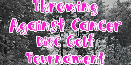 Throwing Against Cancer Disc Golf Tournament Benefiting St. Jude tickets