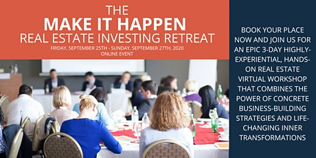 The (Virtual) Make It Happen Real Estate Investing Retreat tickets